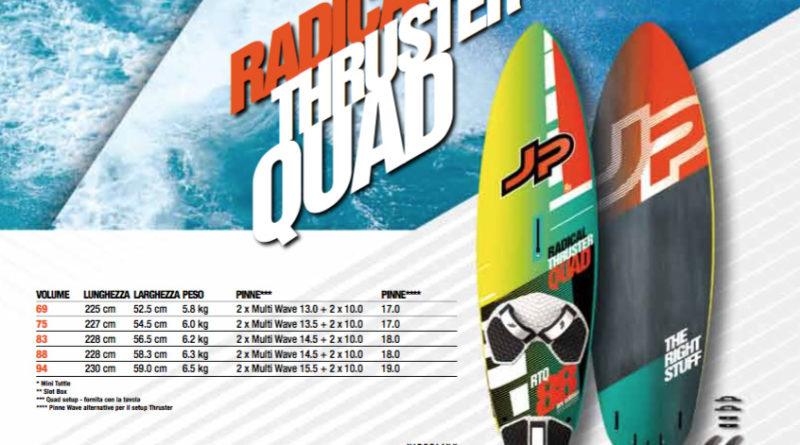 Jp Radical Thruster Quad 2017