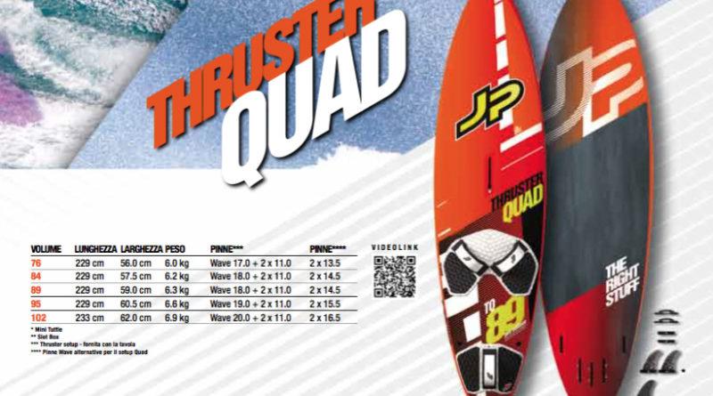 Jp Thruster Quad 2017