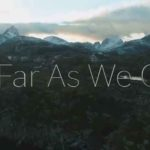 As Far As We Can – The Movie