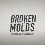 Broken Molds – Official Trailer 2021